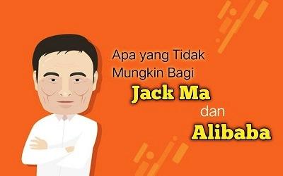 Apa yang Tidak Mungkin Bagi Jack Ma dan Alibaba?